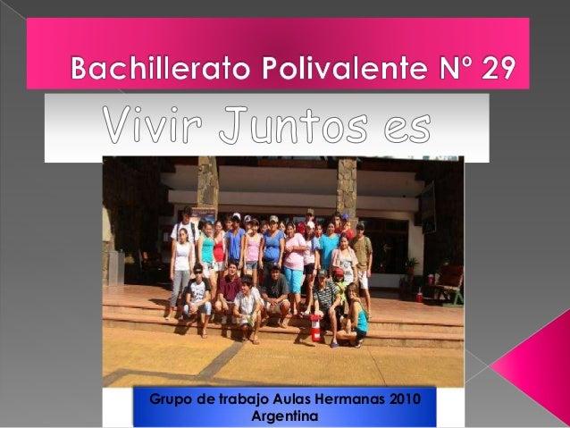 Grupo de trabajo Aulas Hermanas 2010 Argentina