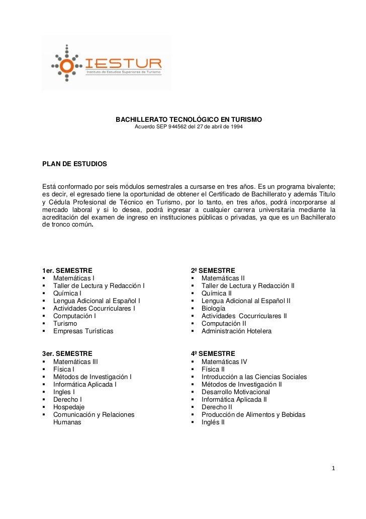BACHILLERATO TECNOLÓGICO EN TURISMO                                Acuerdo SEP 944562 del 27 de abril de 1994PLAN DE ESTUD...