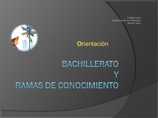 Orientación Colegio Labor Departamento de Orientación Antonio Otero