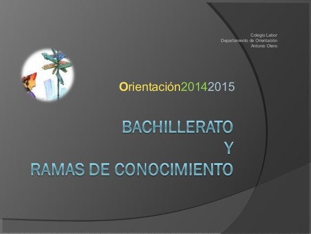 Orientación20142015  Colegio Labor  Departamento de Orientación  Antonio Otero