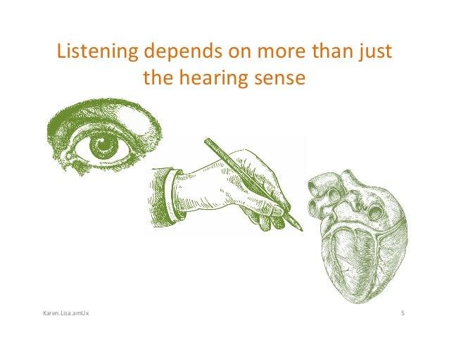 Karen.Lisa.amUx Listeningdependsonmorethanjust thehearingsense 5