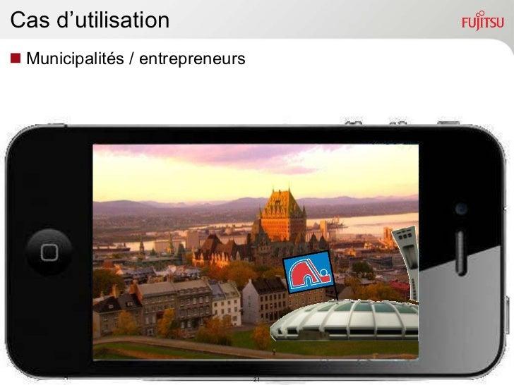 Cas d'utilisation <ul><li>Municipalités / entrepreneurs </li></ul>
