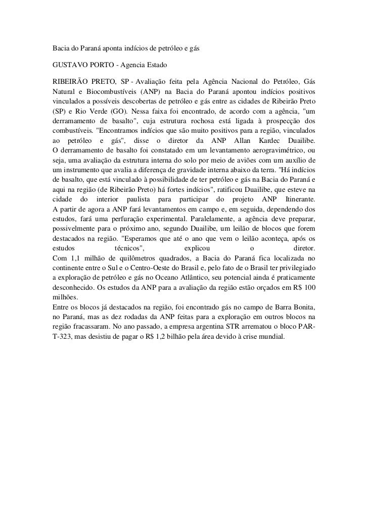 Bacia do Paraná aponta indícios de petróleo e gás<br />GUSTAVO PORTO-Agencia Estado <br />RIBEIRÃO PRETO, SP-Avaliação...