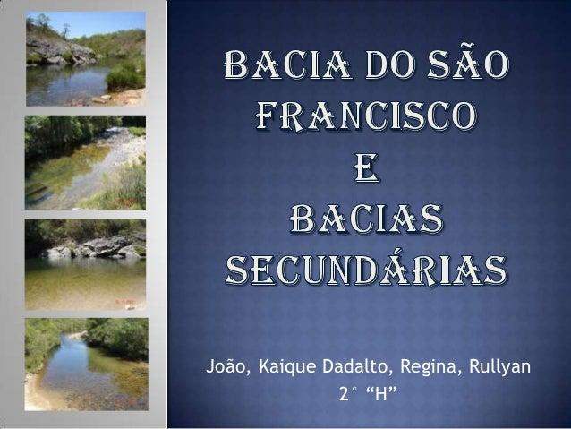 "João, Kaique Dadalto, Regina, Rullyan               2° ""H"""