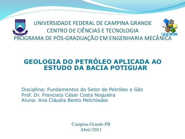 UNIVERSIDADE FEDERAL DE CAMPINA GRANDE CENTRO DE CIÊNCIAS E TECNOLOGIA PROGRAMA DE PÓS-GRADUAÇÃO EM ENGENHARIA MECÂNICA GE...