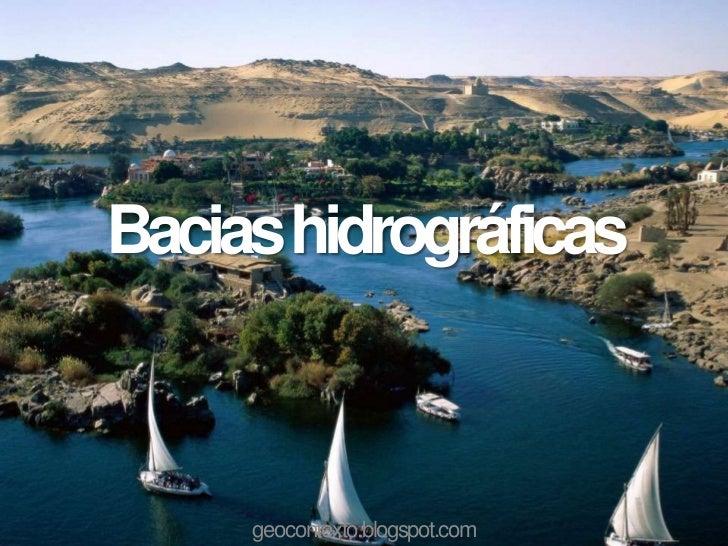 Bacias hidrográficas     geocontexto.blogspot.com