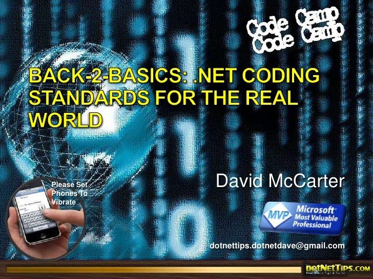 Back-2-Basics: .NET Coding Standards For The Real World<br />