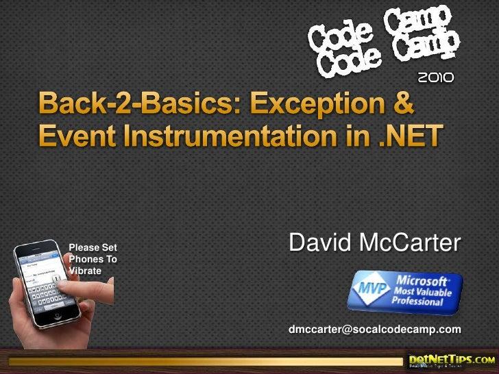 Back-2-Basics: Exception & Event Instrumentation in .NET<br />