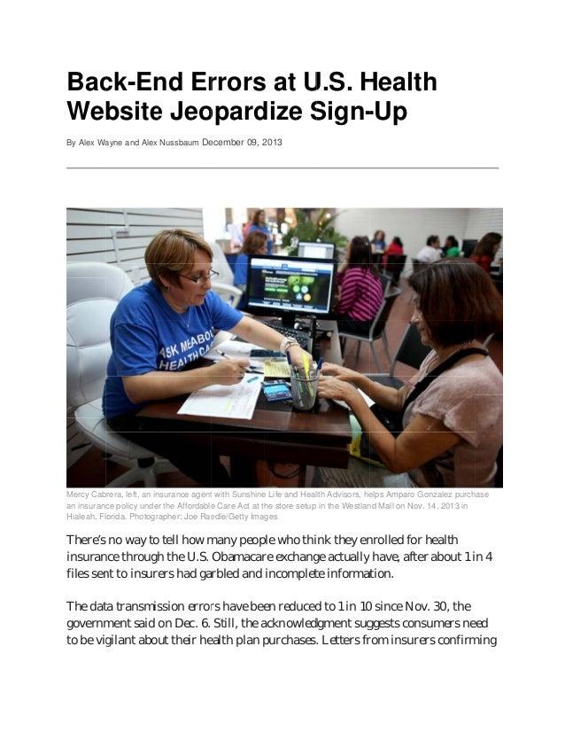 Bac ck-En Er s at U nd rrors U.S. H Health Website Jeo e opard dize S Sign-Up By Alex Wa ayne and Alex Nussbaum De ecember...