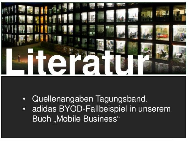 """30 Literatur • Quellenangaben Tagungsband. • adidas BYOD-Fallbeispiel in unserem Buch """"Mobile Business"""""""