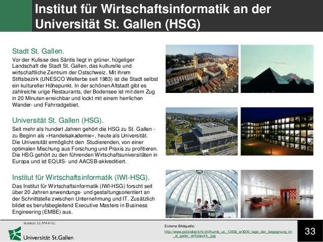 33 Institut für Wirtschaftsinformatik an der Universität St. Gallen (HSG) Stadt St. Gallen. Vor der Kulisse des Säntis lie...
