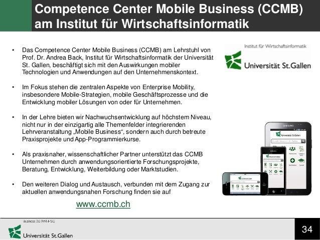 34 Competence Center Mobile Business (CCMB) am Institut für Wirtschaftsinformatik • Das Competence Center Mobile Business ...