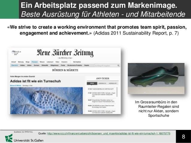 8 Ein Arbeitsplatz passend zum Markenimage. Beste Ausrüstung für Athleten - und Mitarbeitende Quelle: http://www.nzz.ch/fi...