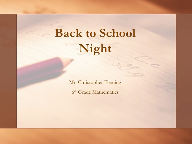 Back to School Night Mr. Christopher Fleming 6 th  Grade Mathematics