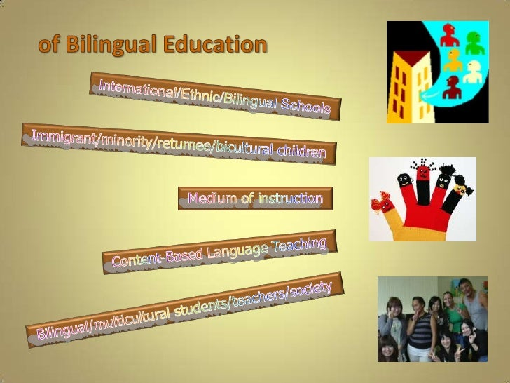 Analyzing types of bilingual education 3 varying aims of bilingual education toneelgroepblik Image collections