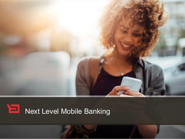 Next Level Mobile Banking