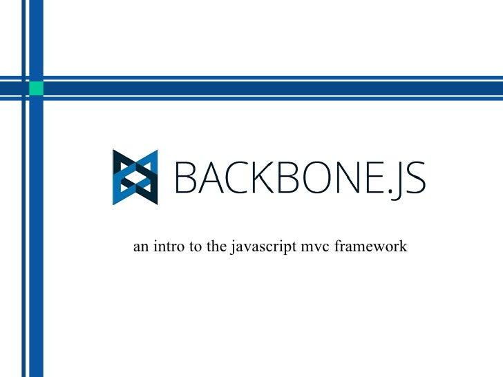 an intro to the javascript mvc framework