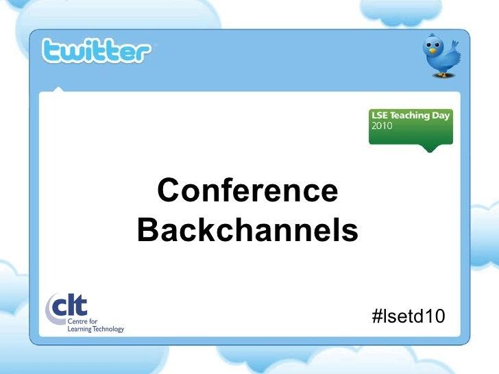 Conference Backchannels #lsetd10
