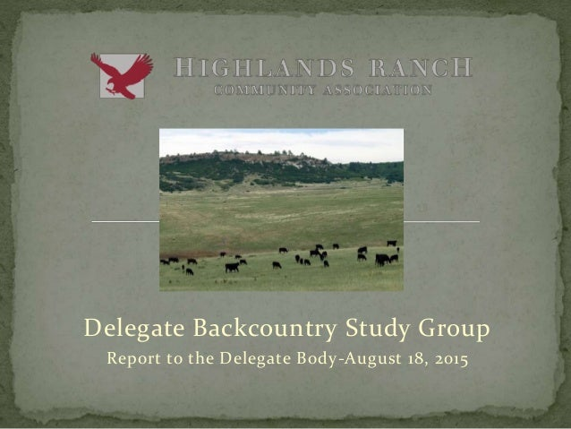 Delegate Backcountry Study Group Report to the Delegate Body-August 18, 2015