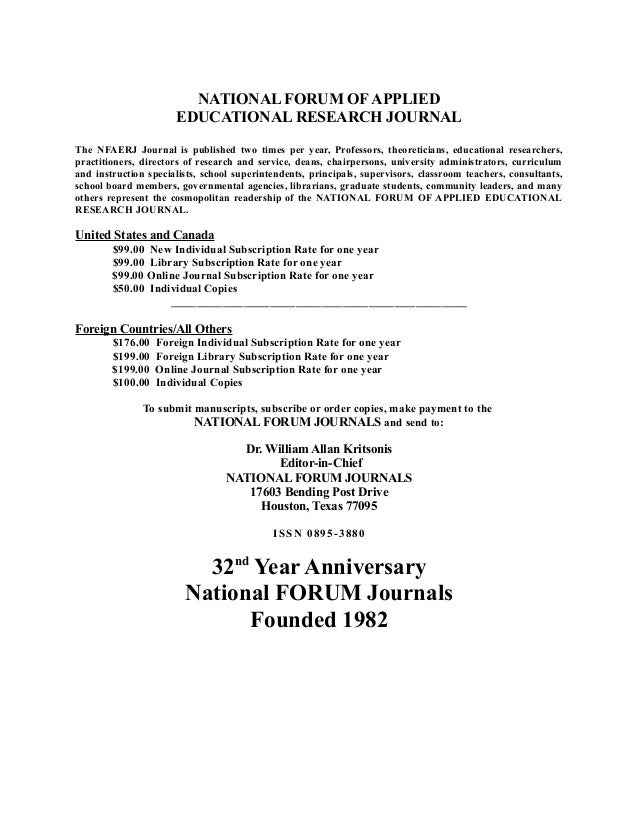 NATIONAL FORUM OF APPLIED EDUCATIONAL RESEARCH JOURNAL The NFAERJ Journal is published two times per year, Professors, the...