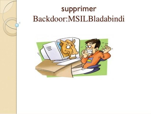supprimer Backdoor:MSILBladabindi