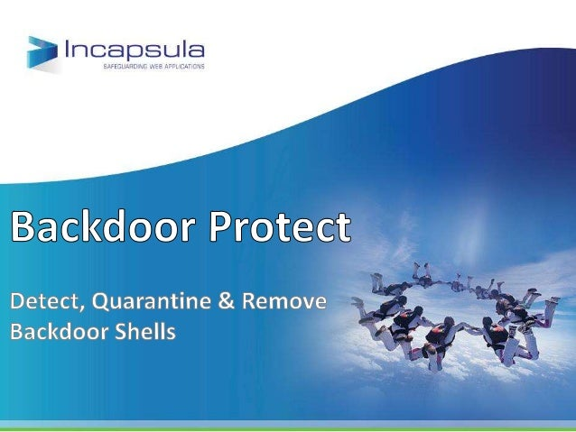 Backdoor Protect       A website admin joins Incapsula security services.