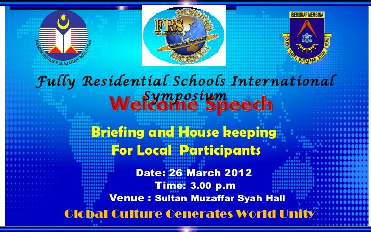 Fully Residential Schools International             Symposium       Briefing and House keeping          For Local Particip...