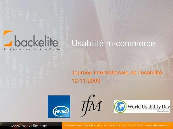 Usabilité m-commerce<br />Journée internationale de l'usabilité<br />12/11/2009<br />