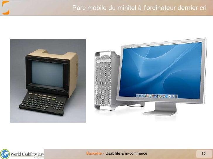 Parc mobile du minitel à l'ordinateur dernier cri<br />10<br />Usabilité & m-commerce<br />