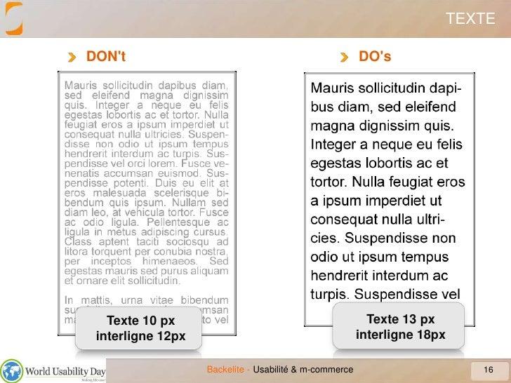 TEXTE<br />DON&apos;t<br />16<br />Usabilité & m-commerce<br />DO&apos;s<br />Texte 13 pxinterligne 18px<br />Texte 10 pxi...