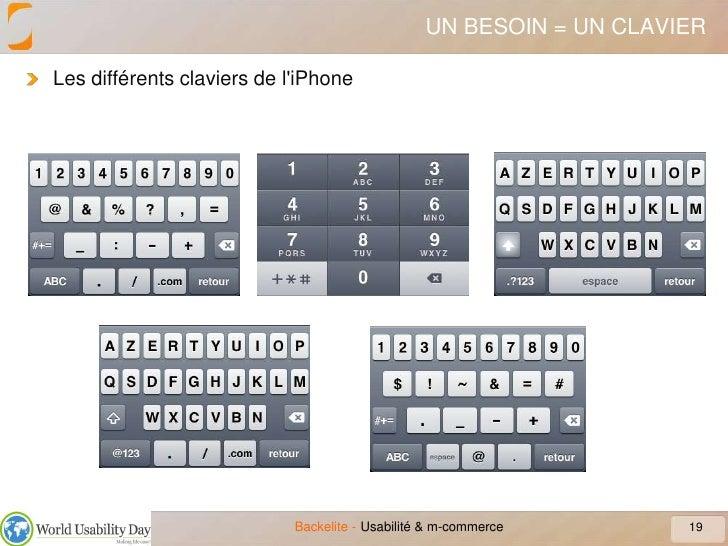 UN BESOIN = UN CLAVIER<br />Les différents claviers de l&apos;iPhone<br />19<br />Usabilité & m-commerce<br />