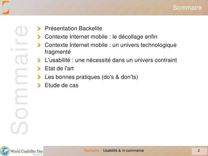 Sommaire<br />Présentation Backelite<br />Contexte Internet mobile : le décollage enfin<br />Contexte Internet mobile : un...