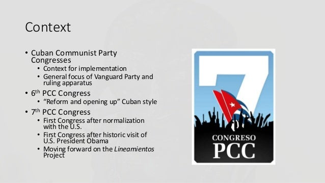Central Planning Versus Markets Marxism: The Cuban Communist Party Confronts Crisis, Challenge and Change in its 7th Congress  Slide 2