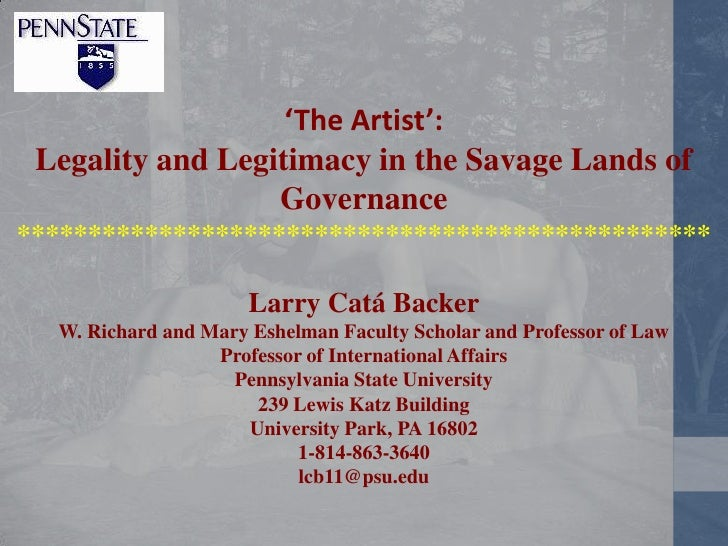 'The Artist': Legality and Legitimacy in the Savage Lands of                  Governance**********************************...
