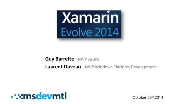 Guy Barrette-MVP Azure  Laurent Duveau-MVP Windows Platform Development  October 20th,2014