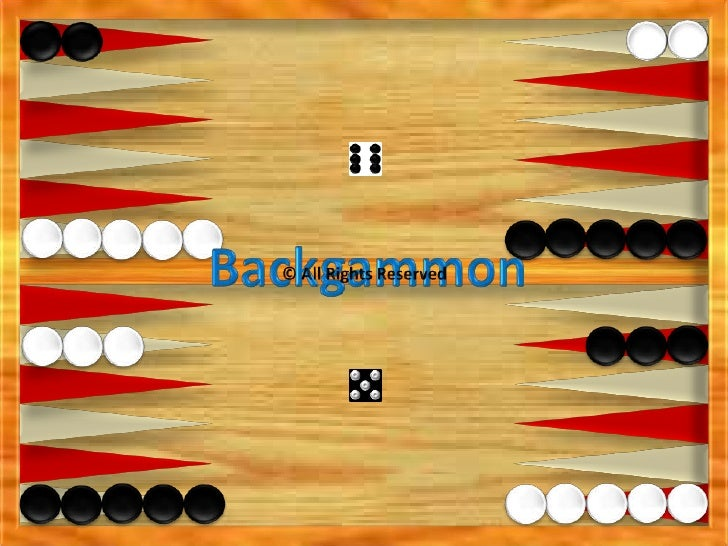 Backgammon<br />SHOW BY DOINA<br />© All Rights Reserved<br />