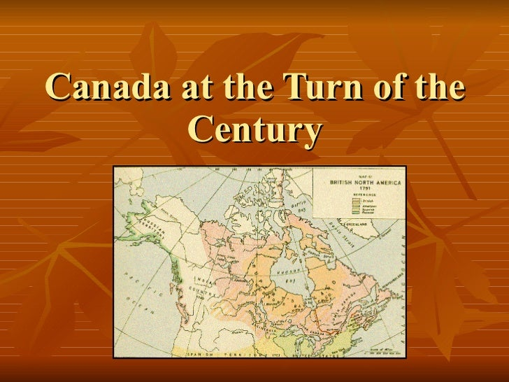 Canada at the Turn of the Century