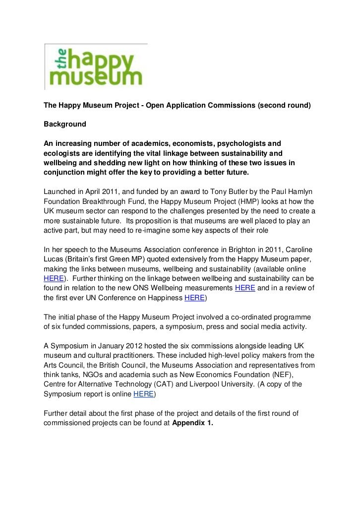 The Happy Museum Project - Open Application Commissions (second round)BackgroundAn increasing number of academics, economi...