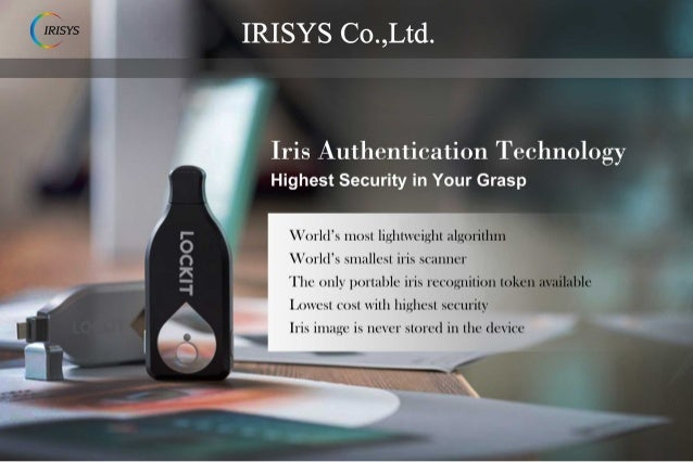 [Irisys] Biometric Iris Recognition Security Solution Provider