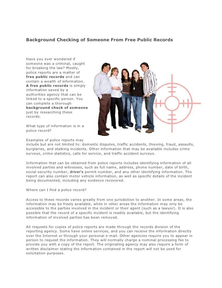 Background Checking of Someone From Free Public Records    Have you ever wondered if someone was a criminal, caught for br...