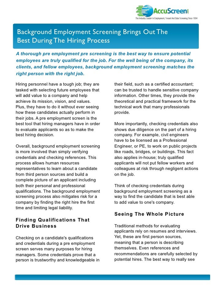 I nvestor Newslette r Background Employment Screening Brings Out The Best During The Hiring Process A thorough pre employm...