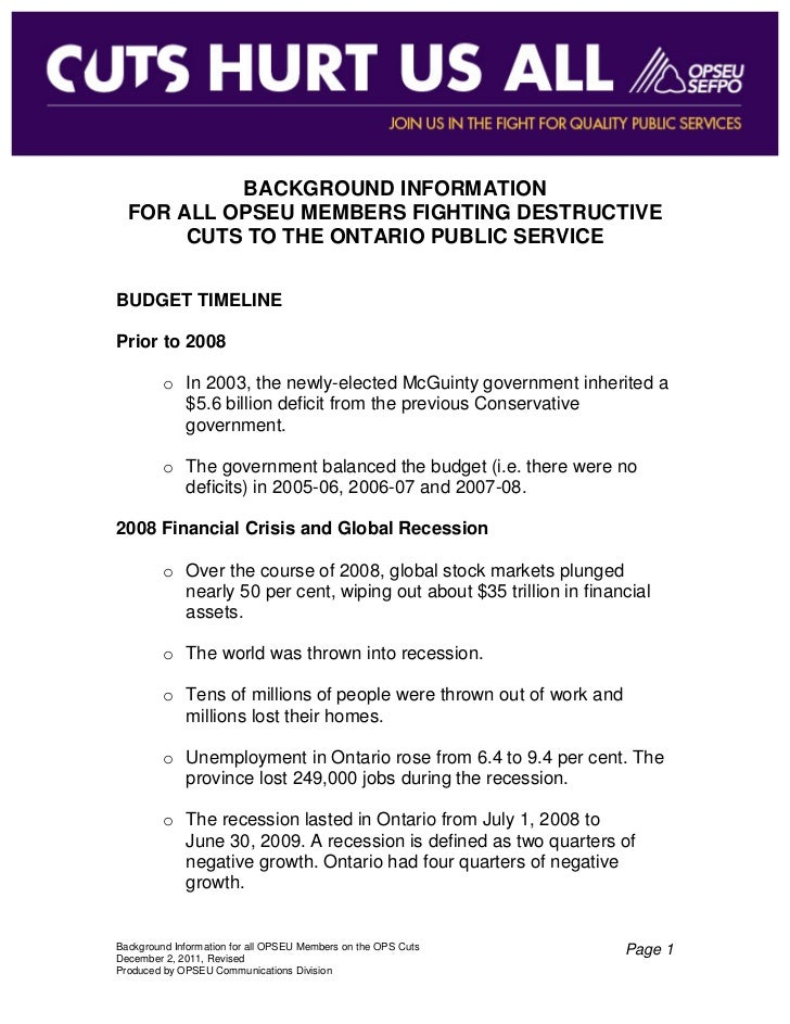 BACKGROUND INFORMATION  FOR ALL OPSEU MEMBERS FIGHTING DESTRUCTIVE       CUTS TO THE ONTARIO PUBLIC SERVICEBUDGET TIMELINE...