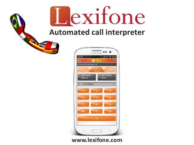 Automated call interpreter      www.lexifone.com