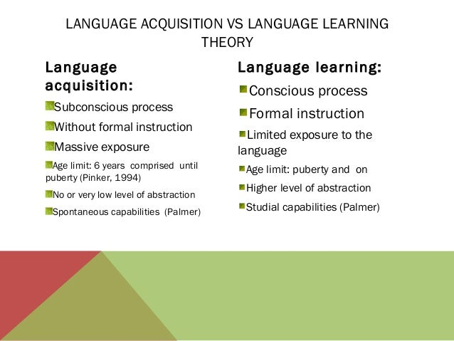 sla language acquisition vs learning 1 first language acquisition vs second language learning: what is the difference fawzi al ghazali the university of birmingham / the centre for english language.