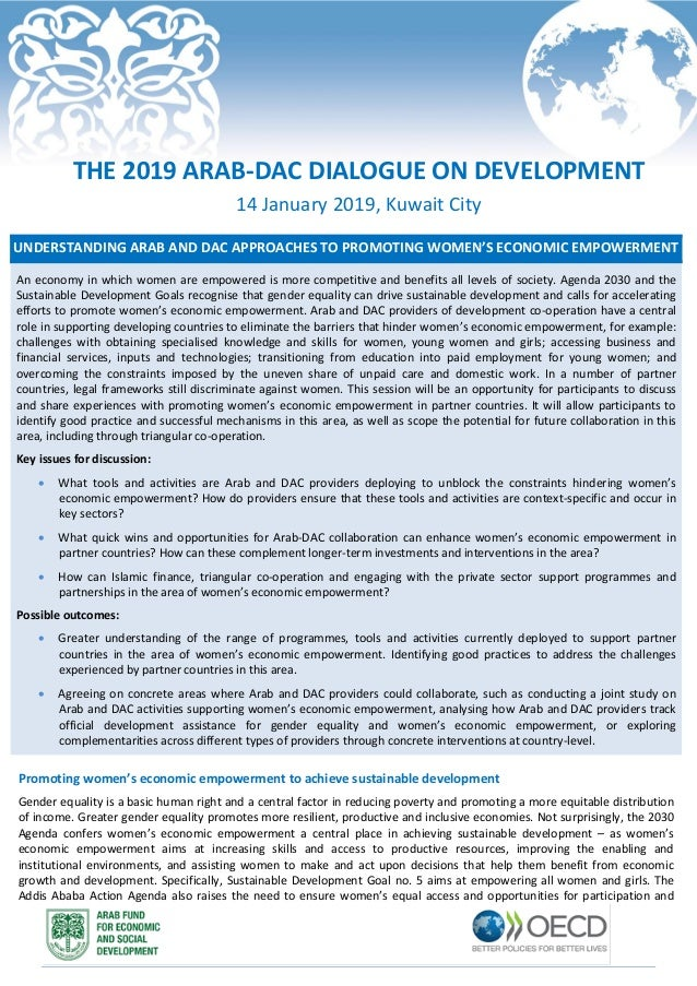 UNDERSTANDING ARAB AND DAC APPROACHES TO PROMOTING WOMEN'S ECONOMIC EMPOWERMENT An economy in which women are empowered is...
