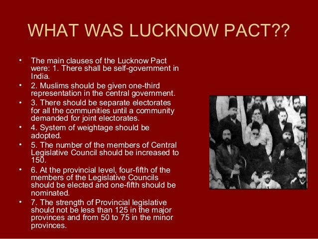 lucknow pact This presentation is about the lucknow pact, which was held in 1916 between muslim league, and the morley-minto reforms, which were in 1906.