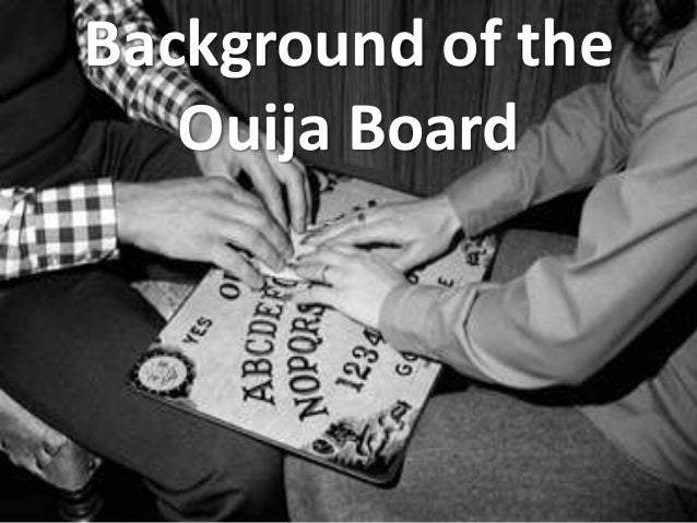Background of the Ouija Board