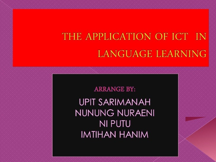  1. To give an elaborated the  implementation    of ICT in Language Learning (English). 2. To carry out micro teaching ...