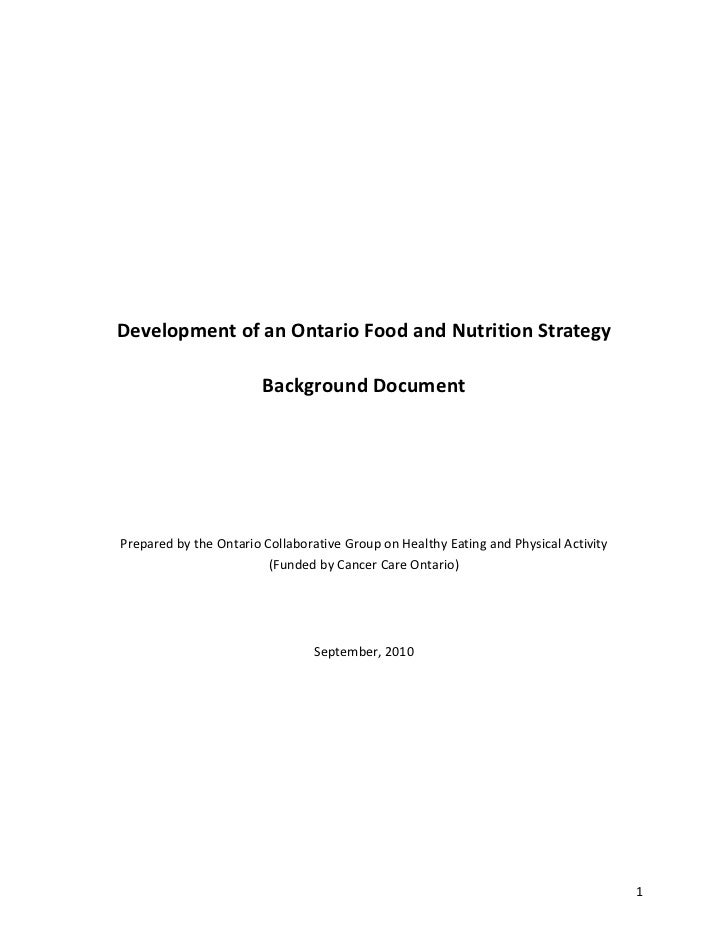 Development of an Ontario Food and Nutrition Strategy                        Background DocumentPrepared by the Ontario Co...