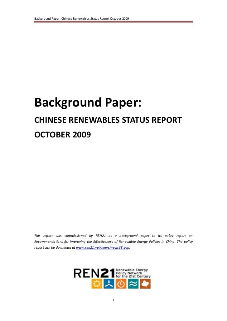 Background Paper: Chinese Renewables Status Report October 2009Background Paper:CHINESE RENEWABLES STATUS REPORTOCTOBER 20...